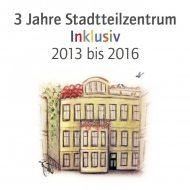 """Deckblatt der Broschüre """"3 Jahre Stadtteilzentrum Inklusiv"""""""